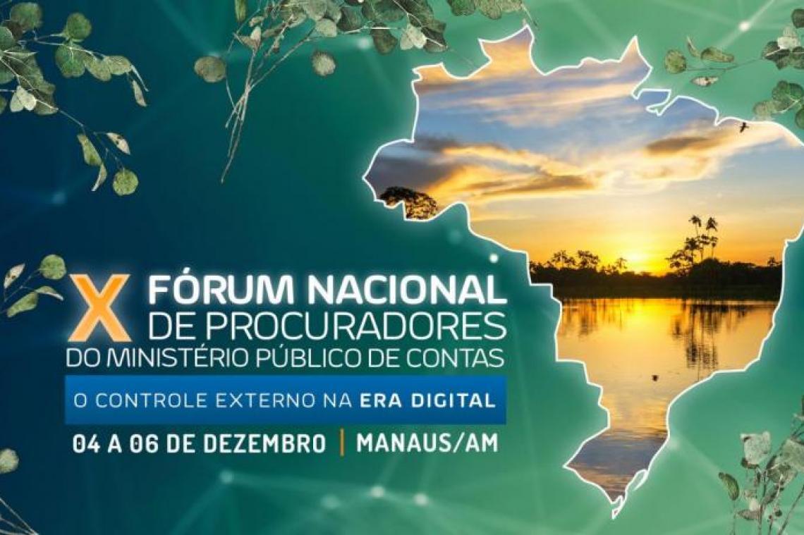 X Fórum Nacional de Procuradores do Ministério Público de Contas: inscrições abertas